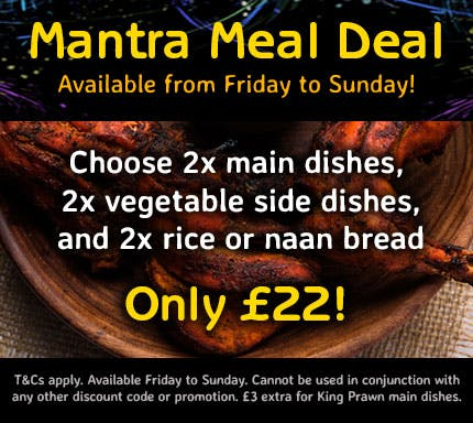2x main dishes, 2x vegetable side dishes, and 2x rice or naan breads! T&Cs apply.