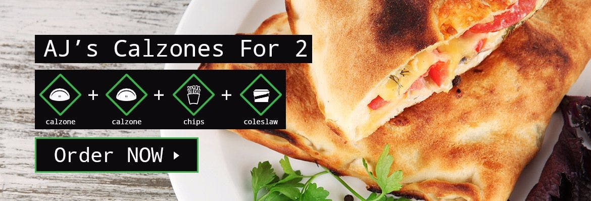 AJ's Calzone for 2 banner