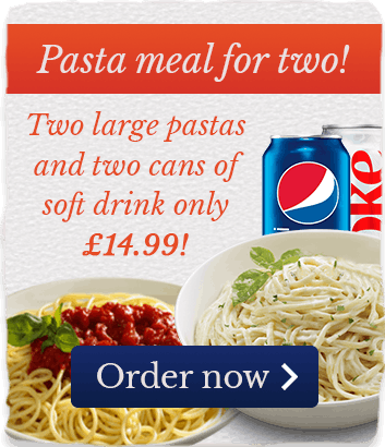 Two large pastas and two cans of soft drink only £14.99! Order now!