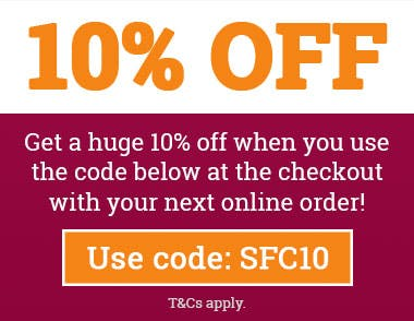 10% Off Online Orders when you use code SFC10 at the checkout! T&Cs apply.
