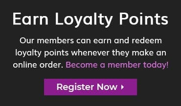 Earn and redeem loyalty points when you register as a member on our website!