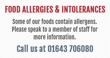 Some of our foods contain allergens. Please speak to a member of staff for more information.