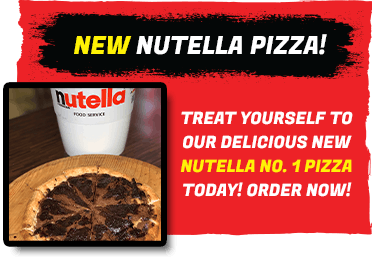 Order our delicious new Nutella Pizza dessert online today!