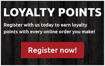 Register online and earn loyalty points with every online order you make through our website!