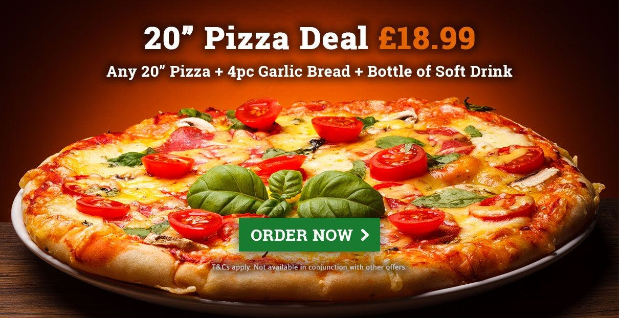 20 Inch Pizza Deal for £18.99