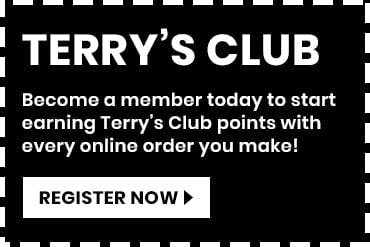 Earn Terrys Club points when you register as a member on our website!