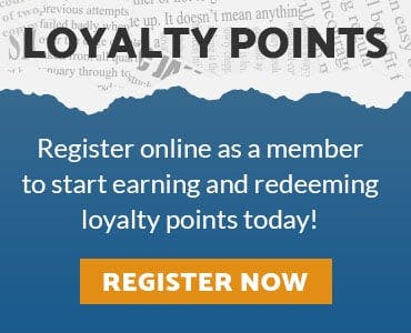 Earn loyalty points when you register online today!