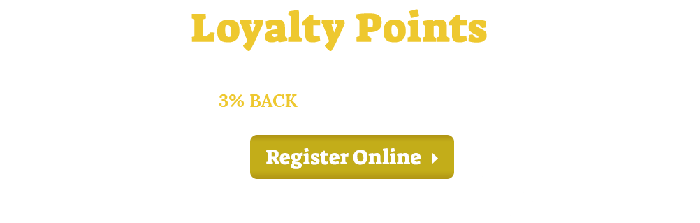 Register as a member today to earn and redeem loyalty points with your orders!