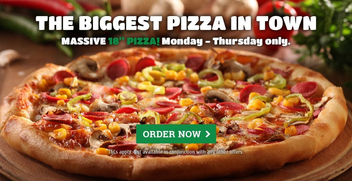 Biggest pizza in town £11.99