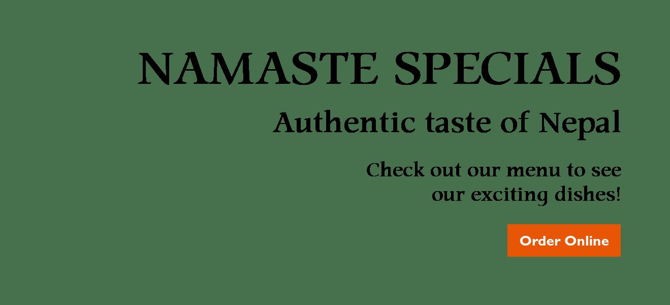Namaste Dishes from Namaste Gurkha