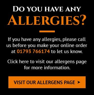 If you have any allergies, please calls us before you make your online order. Click here to visit our allergens page for more information.