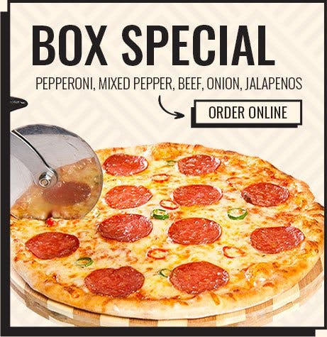 Box Special offer! Pepperoni, Mixed Pepper, beef, Onion, Jalapenos. Order Now!